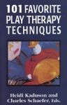 101 FAVOURITE PLAY THERAPY TECHNIQUES