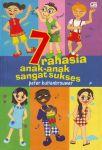7 RAHASIA ANAK-ANAK SANGAT SUKSES