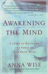 AWAKENING THE MIND : A Guide To Mastering The Power Of Your Brain Waves
