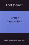 BRIEF THERAPY : Lasting Impressions