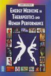 ENERGY MEDICINE IN THERAPEUTICS & HUMAN PERFORMANCE