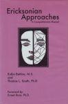 ERICKSONIAN APPROACHES : A Comprehensive Manual
