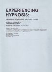 EXPERIENCING HYPNOSIS : Therapeutic Approaches To Altered States