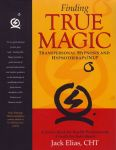 FINDING TRUE MAGIC : Transpersonal Hypnosis & Hypnotherapy / NLP