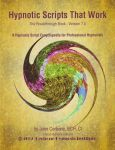 HYPNOTIC SCRIPTS THAT WORK (Version 7.0)