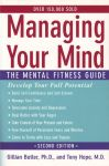 MANAGING YOUR MIND : The Mental Fitness Guide (Second Edition)
