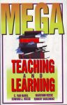 MEGA-TEACHING & LEARNING : Neurolinguistic Programming Applied To Education
