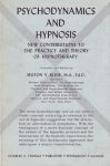 PSYCHODYNAMICS & HYPNOSIS : New Contributions To The Practice & Theory Of Hypnotherapy