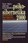 PSIKO-SIBERNETIKA 2000 : Revitalisasi Dari Psiko-Sibernetika Karya Maxwell
