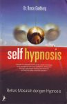 SELF HYPNOSIS : Bebas Masalah Dengan Hypnosis