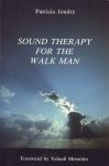 SOUND THERAPY FOR THE WALK MAN