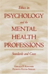 ETHICS IN PSYCHOLOGY & THE MENTAL HEALTH PROFESSIONS : Standard & Cases