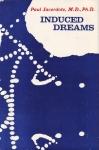 INDUCED DREAMS