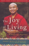 THE JOY OF LIVING : Unlocking The Secret & Science Of Happiness