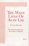 THE MANY LIVES OF ALAN LEE : A Case History