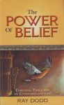 THE POWER OF BELIEF : Essential Tools For An Extraordinary Life