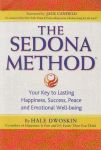 THE SEDONA METHOD : Your Key To Lasting Happiness, Success, Peace & Emotional Well-Being
