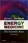 ENERGY MEDICINE: The Scientific Basis (2nd Ed)