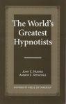 THE WORLD'S GREATEST HYPNOTISTS