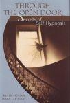 THROUGH THE OPEN DOOR : Secrets Of Self-Hpynosis