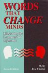 WORDS THAT CHANGE MINDS : Mastering The Language Of Influence