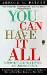 YOU CAN HAVE IT ALL : A Simple Guide To Joyfull & Abundant Life
