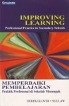 IMPROVING LEARNING : Professional Practice In Secondary Schools