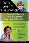 WHY AREN'T I LEARNING?