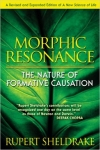 MORPHIC RESONANCE: The Nature of Formative Causaton