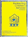 REDIRECTING CHILDREN'S BEHAVIOR Workbook