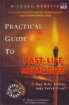 PRACTICAL GUIDE TO PAST LIFE MEMORIES