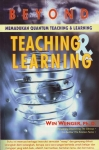 BEYOND TEACHING & LEARNING