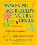AWAKENING YOUR CHILD'S NATURAL GENIUS