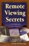 REMOTE VIEWING SECRETS : A Handbook