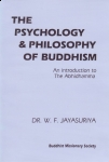 THE PSYCHOLOGY & PHILOSOPHY OF BUDDHISM : An Introduction To Abhidhamma