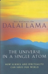 THE UNIVERSE IN A SINGLE ATOM : How Science & Spirituality Can Serve Our World