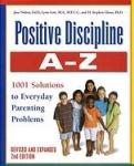 POSITIVE DISCIPLINE : A-Z