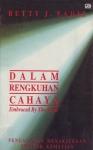 DALAM RENGKUHAN CAHAYA