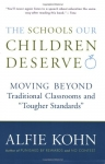 THE SCHOOLS OUR CHILDREN DESERVE : Moving Beyond Traditional Classrooms &
