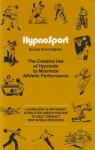 HYPNOSPORT: The Creative Use of Hypnosis to Maximize Athletic Performance