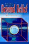 BEYOND BELIEF : Living Outside The Belief Box