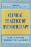 CLINICAL PRACTICE OF HYPNOTHERAPY