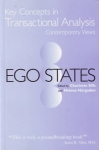 EGO STATES: Key Concepts in Transactional Analysis