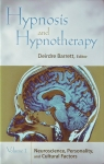 HYPNOSIS & HYPNOTHERAPY : Vol. 1 Neuroscience, Personality, & Cultural Factors