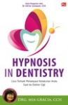 HYPNOSIS IN DENTISTRY