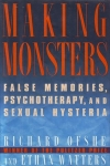 MAKING MONSTERS: False Memories, Psychotherapy, & Sexual Hysteria