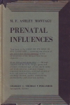 PRENATAL INFLUENCES