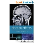 PLACEBO EFFECTS : Understanding the Mechanisms in health and disease