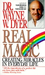 REAL MAGIC : Creating Miracles In Everday Life