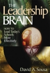 THE LEADERSHIP BRAIN : How To Lead Today's Schools More Effectively